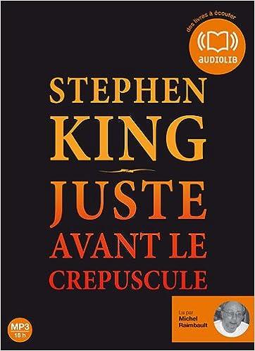 Juste Avant Le Crepuscule Audio Livre 2 Cd Mp 3 French