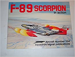 Book F-89 Scorpion in Action - Aircraft No. 104 by Larry Davis (1990-08-03)