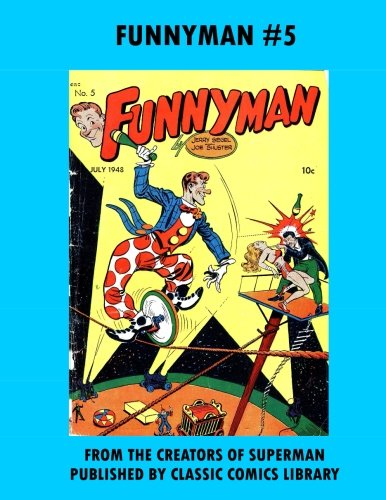 Funnyman Comics #5: Email Request Our Giant Comic Catalog Or Visit - Oakley Www