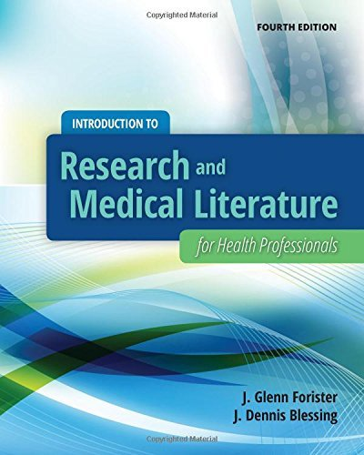 Introduction To Research And Medical Literature For Health Professionals by J. Glenn Forister (2015-01-20)