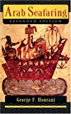 """Arab Seafaring - In the Indian Ocean in Ancient and Early Medieval Times (Princeton Paperbacks)"" av George F. Hourani"