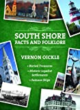 South Shore Facts and Folklore