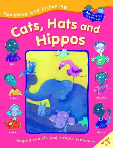 Read Online Cats, Hats, and Hippos (Speaking and Listening) pdf epub