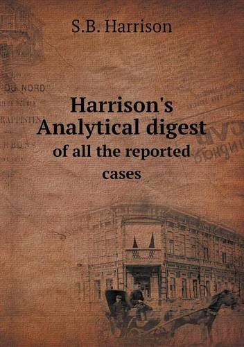 Download Harrison's Analytical digest of all the reported cases PDF