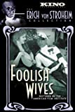 Foolish Wives (Silent)