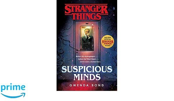 Stranger Things: Suspicious Minds: The First Official Stranger Things Novel: Amazon.es: Gwenda Bond: Libros en idiomas extranjeros
