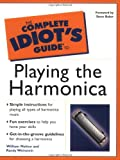 The Complete Idiot's Guide to Playing the Harmonica, William Melton and Randy F. Weinstein, 0028642414