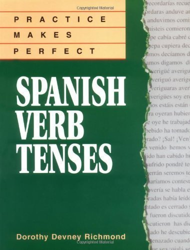 Practice Makes Perfect: Spanish Verb Tenses by Richmond,Dorothy 1st (first) Edition (1/11/1996)