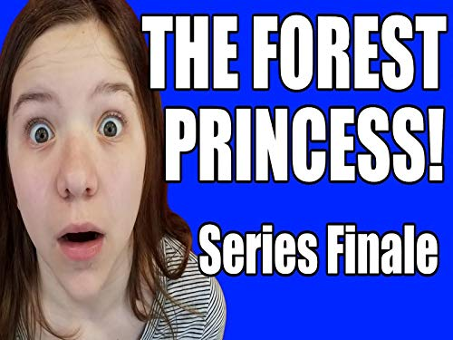 The Forest Princess part 9, Series Finale ()