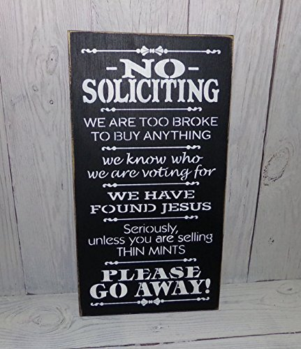 No Soliciting Unless You Are Selling Thin Mints Black Outdoor Wooden Patio Sign