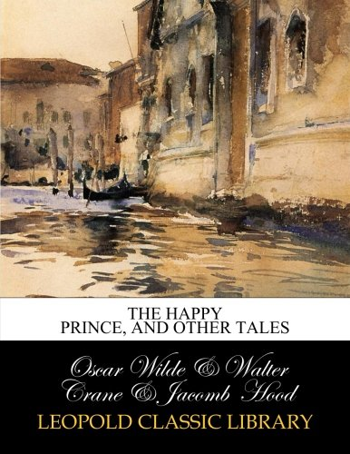 Download The happy prince, and other tales online epub/pdf