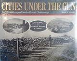Cities under the Gun, James A. Hoobler, 0934395241