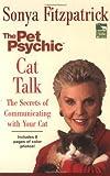 Cat Talk, Sonya Fitzpatrick, 0425198162