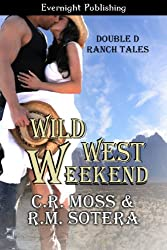 Wild West Weekend (Double D Ranch Tales Book 1)
