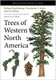 Trees of Western North America, Richard Spellenberg and Christopher J. Earle, 0691145806
