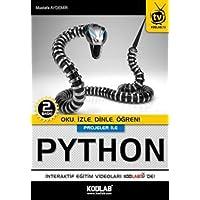Projeler ile Python: Oku, İzle, Dinle, Öğren!