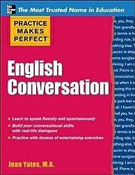 Practice Makes Perfect: English Conversation (Practice Makes Perfect Series)