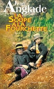 """Afficher """"La soupe à la fourchette"""""""