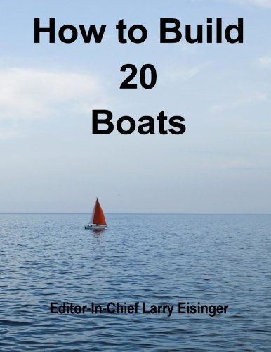 - How to Build 20 Boats