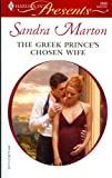 img - for The Greek Prince's Chosen Wife -- Blackmailed Into the Italian's Bed -- At the Greek Boss's Bidding 3 Vols. Set (Harlequin Presents, Assorted Volumes) book / textbook / text book