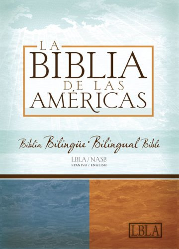 - LBLA/NASB Biblia Bilingue (Spanish Edition)