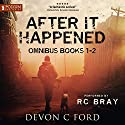 After It Happened: Publisher's Pack, Books 1 & 2 Hörbuch von Devon C. Ford Gesprochen von: R. C. Bray