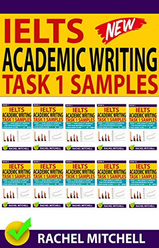 Ielts Academic Writing Task 1 Samples: Over 450 High Quality Samples for  Your Reference to Gain a High Band Score 8 0+ In 1 Week (Box set)