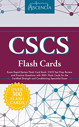 CSCS Exam Rapid Review Flash Card Book: CSCS Test Prep Review and Practice Questions with 300+ Flash Cards for the Certified Strength and Conditioning Specialist Exam