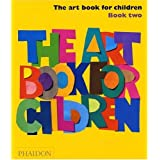 The Art Book for Children, Book Two