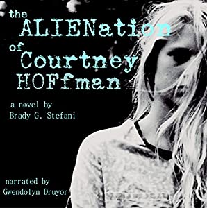 The Alienation of Courtney Hoffman Audiobook