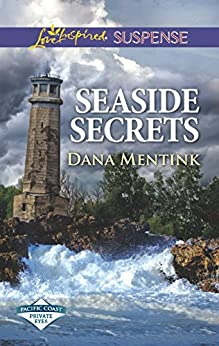 Seaside Secrets (Pacific Coast Private Eyes) by [Mentink, Dana]