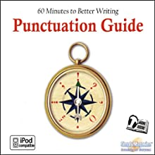 Punctuation Guide: 60 Minutes to Better Writing Audiobook by Deaver Brown