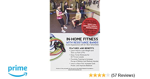 Amazon In Home Fitness With Resistance Bands Lose Weight Burn Fat Improve Balance Increase Flexibility And Reduce Injuries Kevin Moses