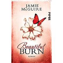 Beautiful Burn: Roman (Maddox-Brüder 4) (German Edition)