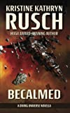 Becalmed: A Diving Universe Novella (Diving Series)