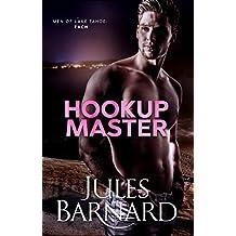 Hookup Master (Men of Lake Tahoe Book 4)