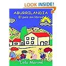Aburrilandia: El país sin libros (Spanish Edition)