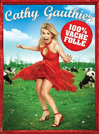 cathy gauthier 100 vache folle