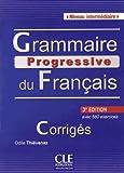 Grammaire progressive du français - Niveau intermédiaire - Corrigés - 3ème édition