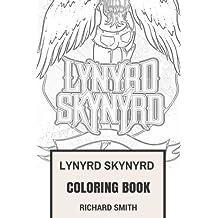 Lynyrd Skynyrd Coloring Book: American Southern Rock Pioneers Ronnie Van Zant and Johnny Van Zant Inspired Adult Coloring Book