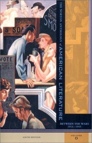 The Norton Anthology of American Literature: 1914-1945 6th (sixth) Edition published by W W Norton & Co Inc (Np) (2002)
