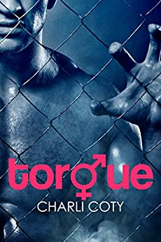 Torque by [Coty, Charli]