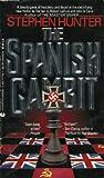 The Spanish Gambit, Stephen Hunter, 0441777767