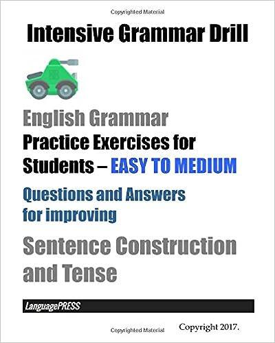 Intensive Grammar Drill English Grammar Practice Exercises for