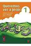 https://libros.plus/queremos-ver-a-jesus-1-cuaderno-de-trabajo-para-el-catecismo-jesus-es-el-senor/