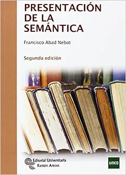 Descargar Libro Electronico Presentación De La Semántica PDF Español