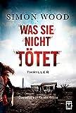 Was sie nicht tötet (German Edition)