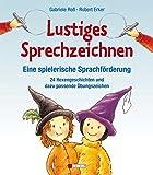 Lustiges Sprechzeichnen - Eine spielerische Sprachförderung: 24 Hexengeschichten und dazu passende Übungszeichen