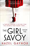 The Girl From The Savoy by  HAZEL GAYNOR in stock, buy online here