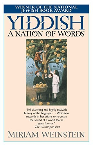 Yiddish: A Nation of Words by Miriam Weinstein (2002-08-27)